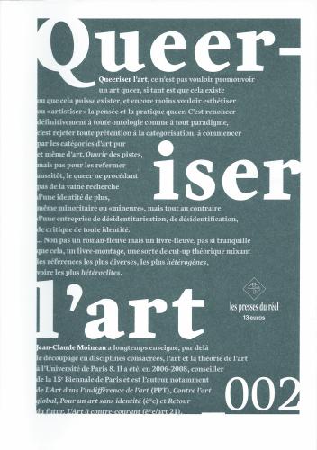 Jean-Claude Moineau, Queeriser l'art, Dijon, Éd. les presses du réel, 2016, 192 p. Fra.